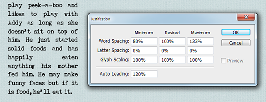Fine tuning justified text in photoshop control over how photoshop spaces letters and words and how it scales characters the screenshot below shows the default settings ccuart Gallery