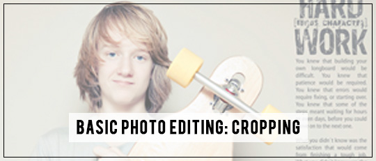 Basic Photo Editing: Cropping
