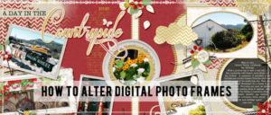 How to Alter Digital Photos Frames