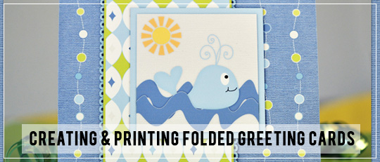 Printable Cards: Creating and Printing Folded Greeting Cards