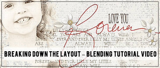 Breaking Down the Layout #1 – Blending Video Tutorial