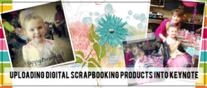 Uploading Digital Scrapbooking Product to Keynote
