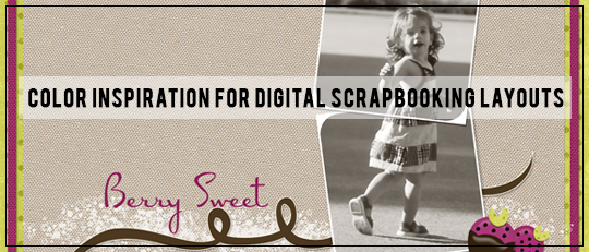 Color Inspiration for Digital Scrapbooking Layouts