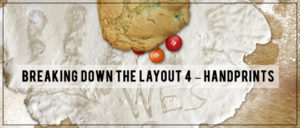 Breaking Down the Layout - Handprints