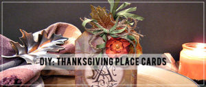 DIY: Thanksgiving Place Cards