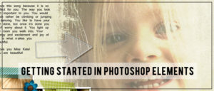 Getting Started in Photoshop Elements