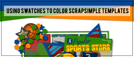 Using Swatches to Color ScrapSimple Templates