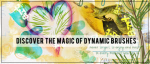 Discover the Magic of Dynamic Brushes