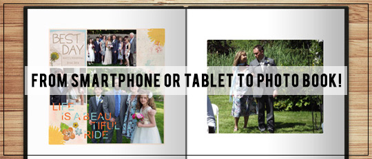 From Smartphone or Tablet to Photo Book!