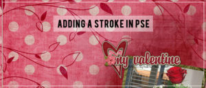 Adding a Stroke in Photoshop Elements