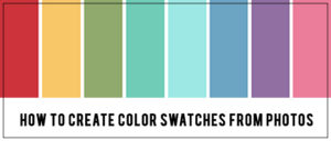 Create Color Swatches from Photos