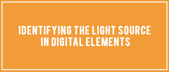 Identifying the Light Source in Digital Elements