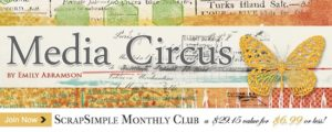 ScrapSimple Club Media Circus
