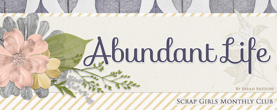 Scrap Girls Club Exclusive: Abundant Life