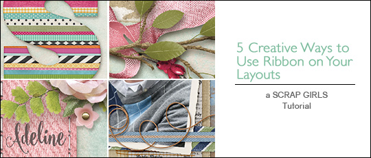 5 Creative Ways to Use Ribbon on Your Layouts