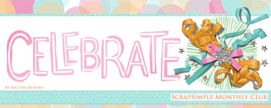 Scrap Girls SS Club Exclusive: Celebrate!
