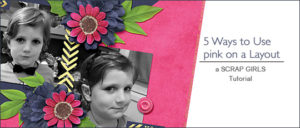 5 Ways to Use Pink In a Layout