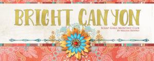 Bright Canyon - Scrap Girls Club January 2016
