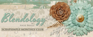 Blendology - ScrapSimple Club January 2016
