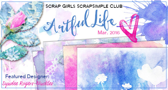 Scrap Girls SS Club Exclusive: Artful Life