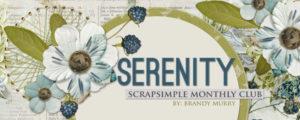 Serenity - ScrapSimple Club May 2016