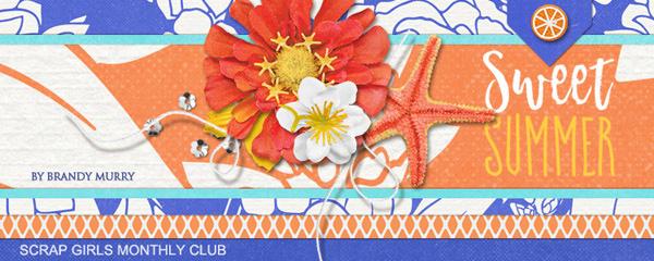 Scrap Girls Club Exclusive: Sweet Summer