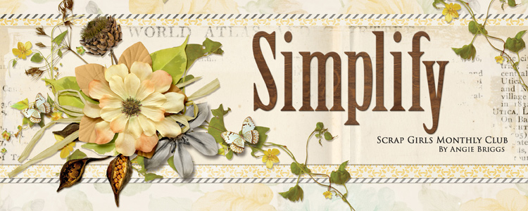 Scrap Girls Club Exclusive: Simplify
