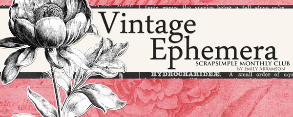 Scrap Girls SS Club Exclusive: Vintage Ephemera