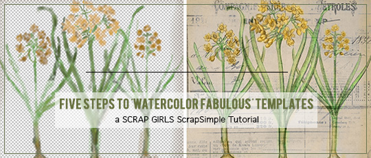 Five Steps to 'Watercolor Fabulous' Templates!
