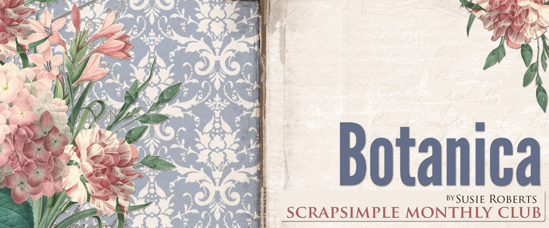 Scrap Girls SS Club Exclusive: Botanica