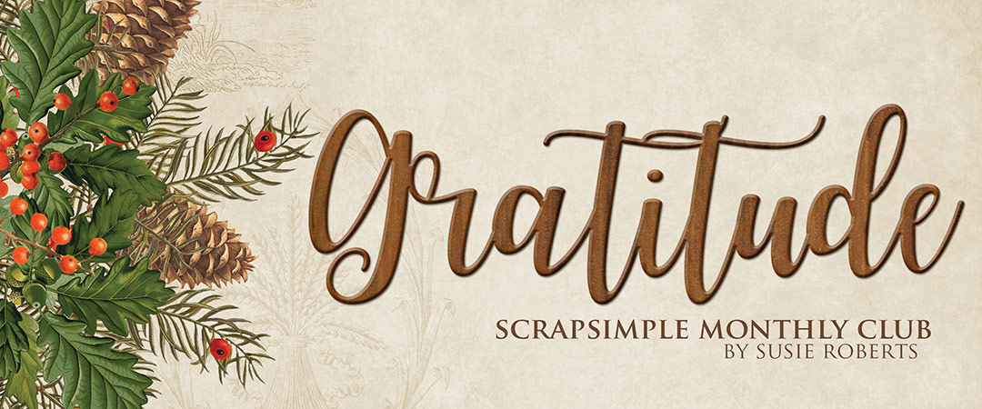 Scrap Girls ScrapSimple Club Exclusive: Gratitude