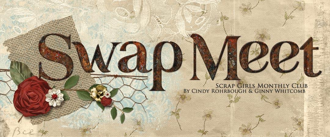 Scrap Girls Club Exclusive: Swap Meet