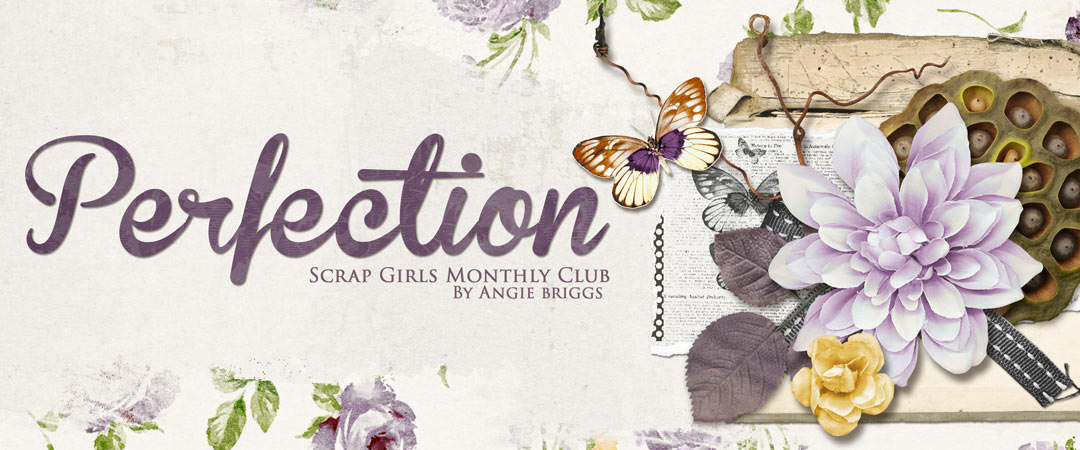 Scrap Girls Club Exclusive: Perfection