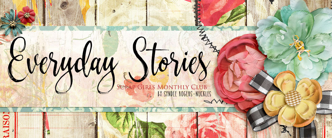 Scrap Girls Club Exclusive: Everyday Stories