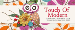 Touch of Modern - September ScrapSimple Club