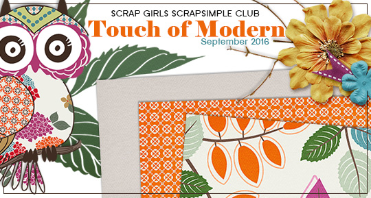 Scrap Girls SS Club Exclusive: Touch of Modern