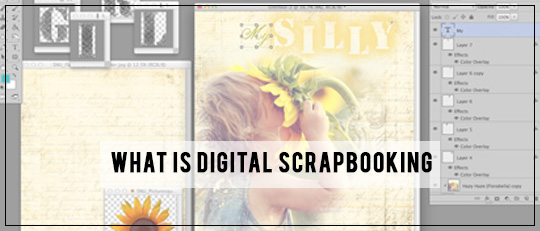What is Digital Scrapbooking