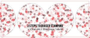 Eraser Stamping intro banner