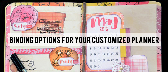 Binding Options for Your Customized Planner
