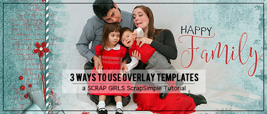 3 Ways to Use Overlay Templates