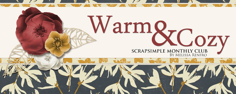 Scrap Girls SS Club Exclusive: Warm and Cozy