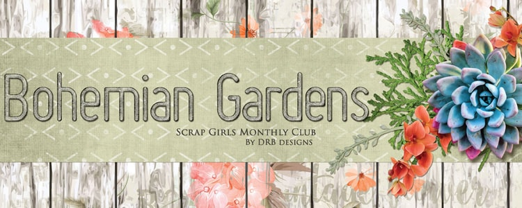 Scrap Girls Club Exclusive: Bohemian Gardens