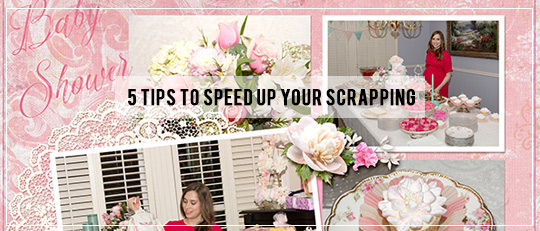 5 Tips to Speed Up Your Scrapping