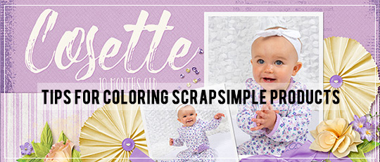 Tips for Coloring ScrapSimple Products
