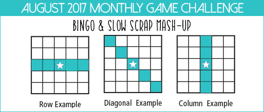 August Monthy Game Challenge: Bingo & Slow Scrap Mash-Up