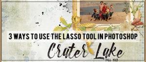 Lasso Tool Tutorial