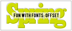 Fun with Fonts Offset Effect tutorial