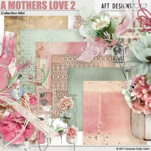 A mothers love digi kit