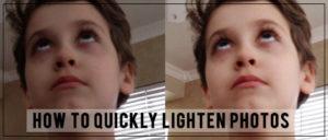 lighten photos quickly