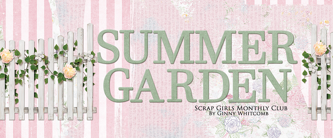 Scrap Girls Club Exclusive: Summer Garden